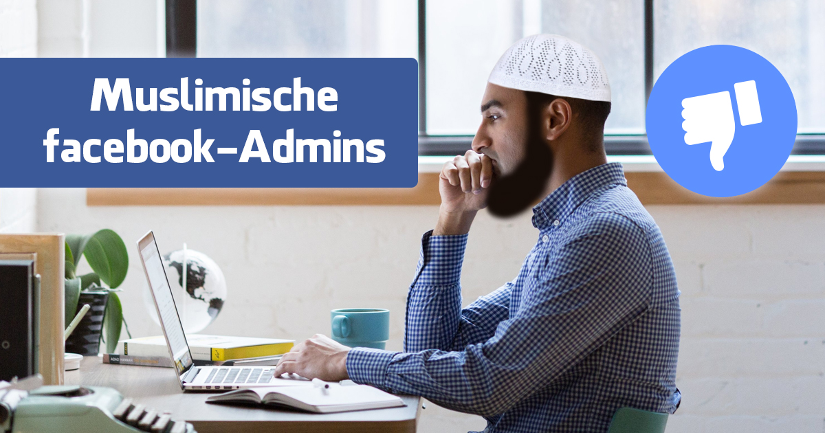 7 Fehler, die muslimische Facebook-Admins machen