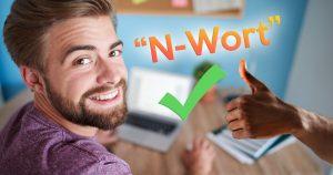 Noktara - 7 praktische Ratschläge für den Umgang mit dem N-Wort