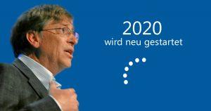 Noktara - Bill Gates rät dazu 2020 herunterzufahren und neu zu starten