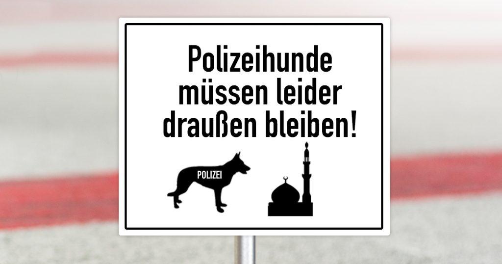 Noktara - Bombendrohung in Moschee - Polizeihunde müssen leider draußen bleiben - Schild