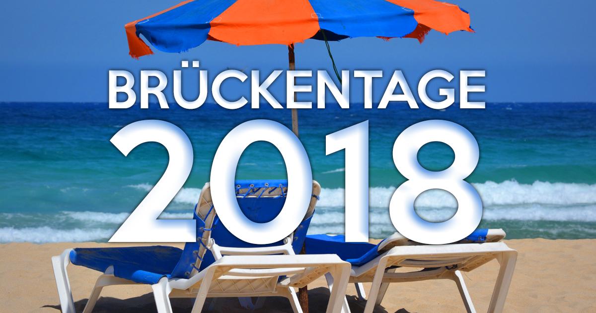 Brückentage 2018: So hast du viel mehr freie Tage!