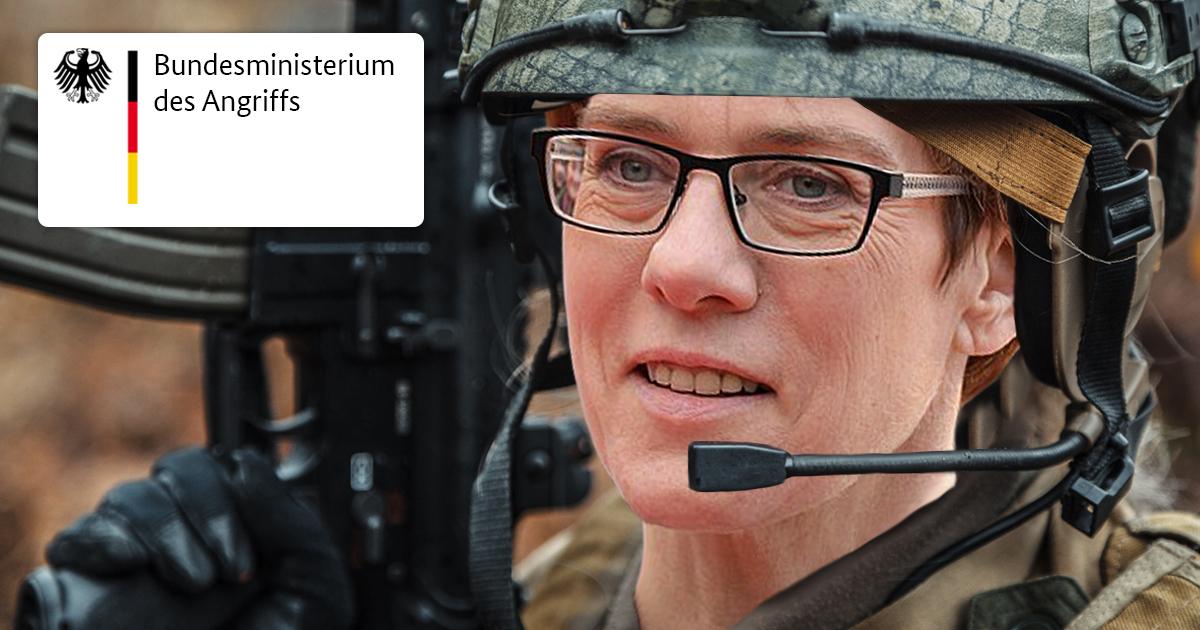 Noktara - Bundeswehr-Offensive- Kramp-Karrenbauer gründet Angriffsministerium
