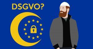 Noktara - Das ändert sich für Muslime durch die EU-Datenschutzverordnung (DSGVO)
