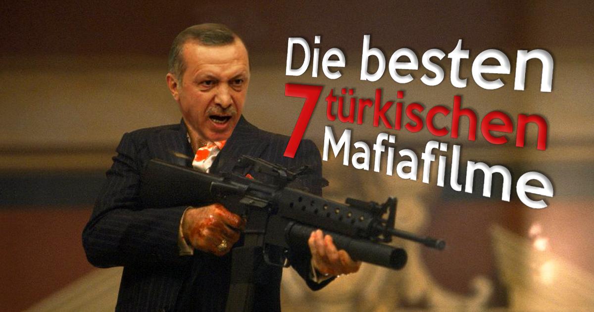 Die besten 7 türkischen Mafiafilme!