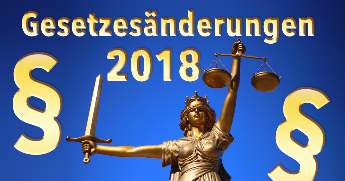 Diese 7 Gesetzesänderungen gelten ab 2018