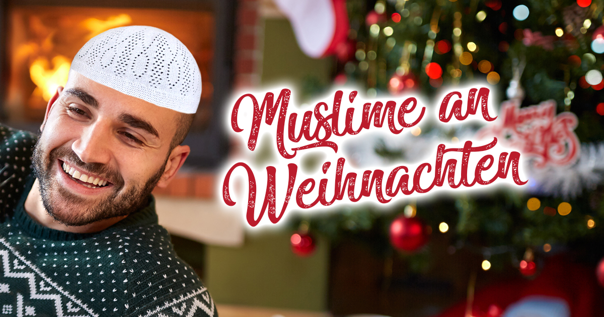 Weihnachten Muslime