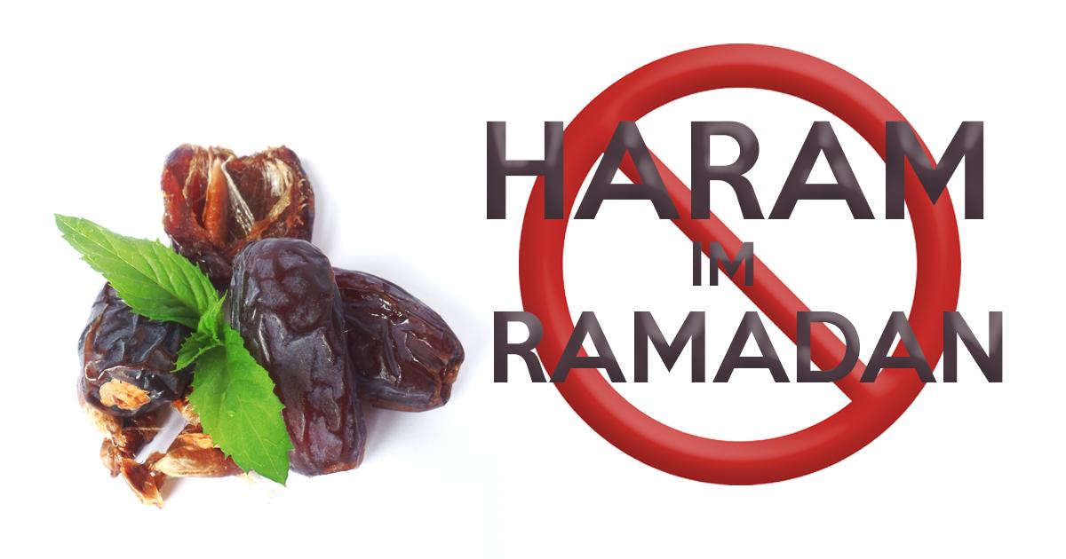 Noktara - Dinge, die im Ramadan HARAM sind