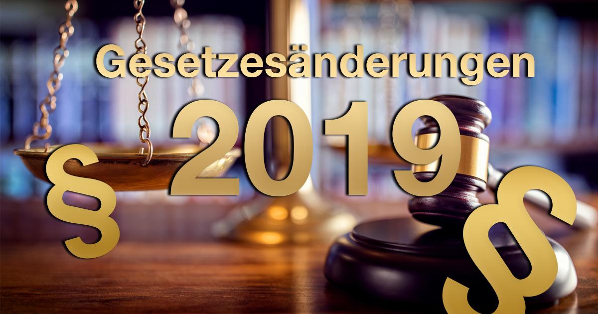 Noktara - Gesetzesänderungen 2019 - Das ändert sich im neuen Jahr