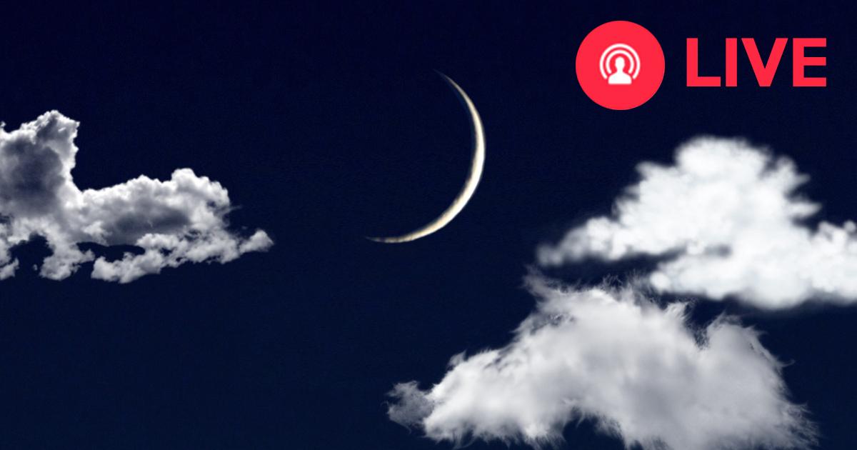 LIVE Mondsichtung ab 21 Uhr für Ramadan 2017