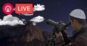 Noktara - LIVE Mondsichtung ab 21 Uhr für Ramadan 2018