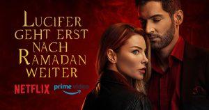 Noktara -Lucifer - Neue Staffel kommt wegen Ramadan erst später