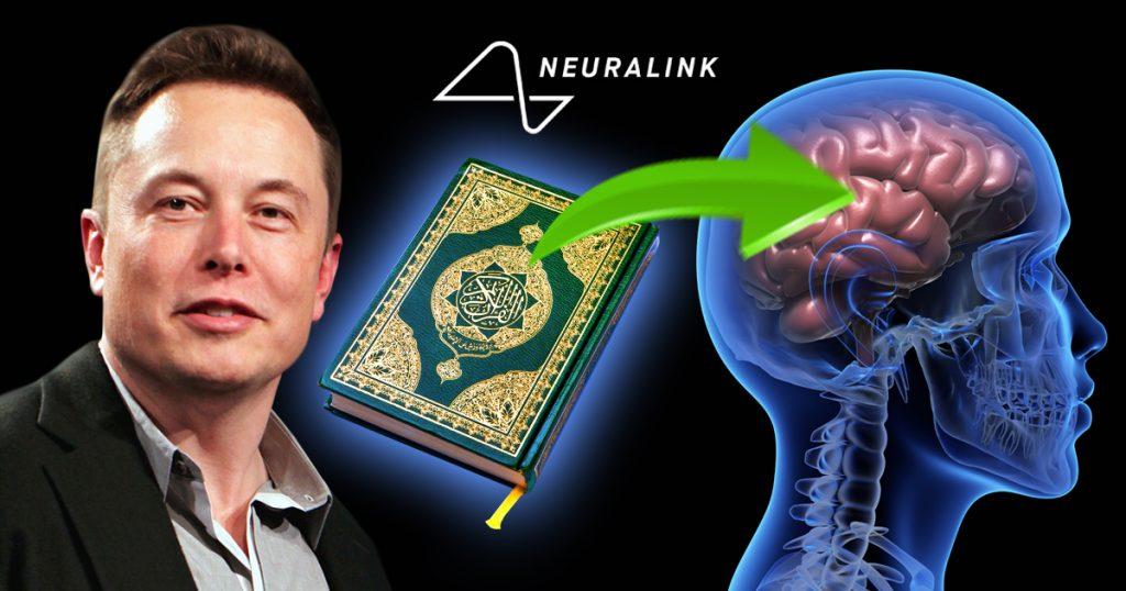 Noktara - Neuralink - Elon Musk lädt sich Koran direkt ins Gehirn und wird Muslim