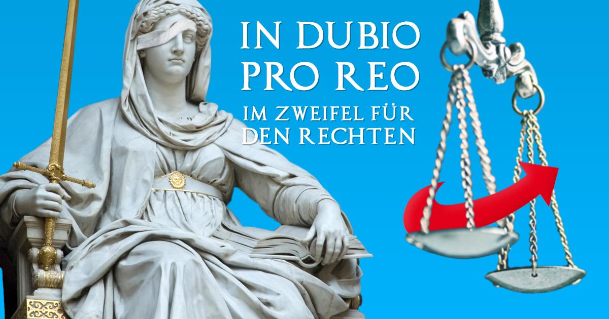 Noktara - Rechtssprechung - Justitia nur noch auf dem rechten Auge blind - In dubio pro reo - Im Zweifel für den Rechten