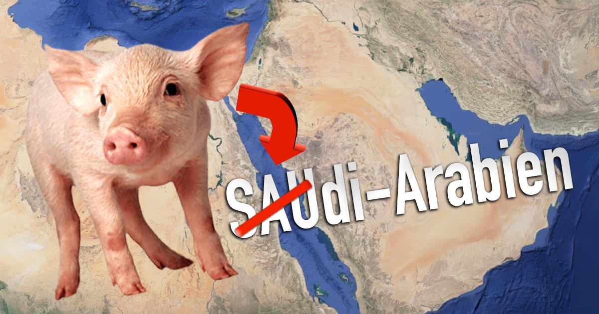 SAUdi-Arabien benennt sich um, weil Schweinefleisch haram ist