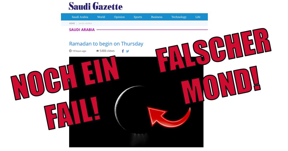 Noktara - Saudi Gazette - Noch ein Fail - Falscher Mond