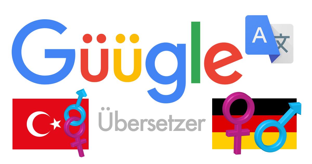 Sexismus im türkischen Google Übersetzer