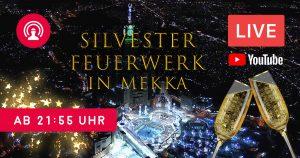 Noktara - Silvesterfeuerwerk LIVE aus Mekka ab 21-55 Uhr auf YouTube