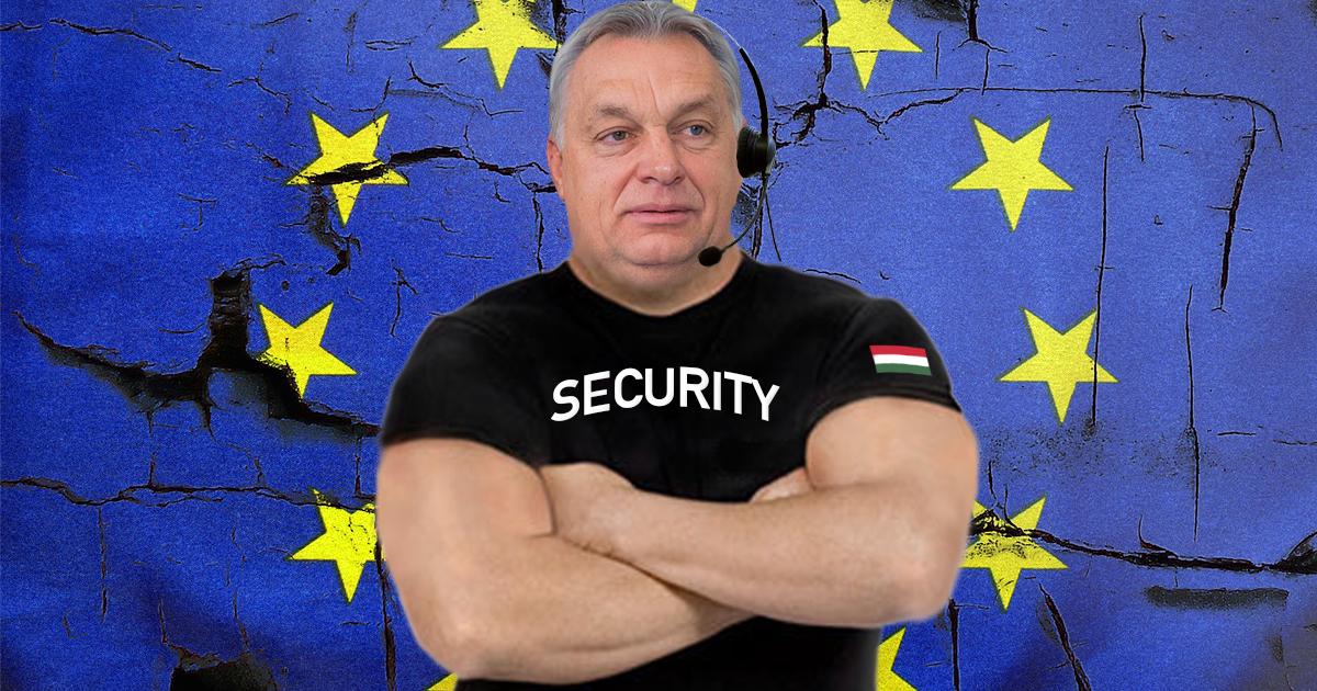 Noktara - Ungarn - Viktor Orban wird zum Türsteher der EU