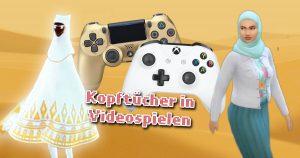 Noktara - Virtuelles Kopftuch - Videospiele mit verschleierten Frauen