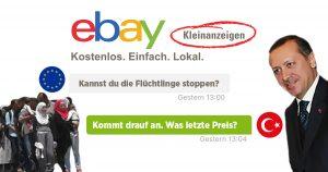 Noktara - Was letzte Preis - Erdogan macht Flüchtlingsdeal auf eBay Kleinanzeigen